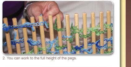 2. You can work to the full height of the pegs